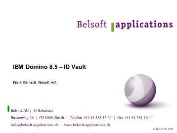 IBM Domino 8.5 – ID Vault - Belsoft AG