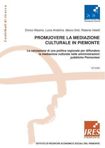 promuovere la mediazione culturale in piemonte - Integrazione ...