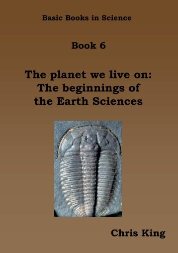 The planet we live on: The beginnings of the Earth Sciences