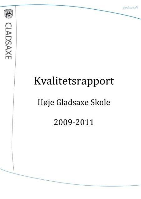 Kvalitetsrapport Høje Gladsaxe Skole 2009-2011.pdf