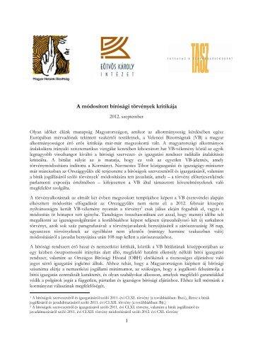A módosított bírósági törvények kritikája - Magyar Helsinki Bizottság