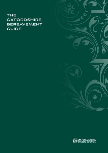 the oxfordshire bereavement guide - Oxfordshire County Council