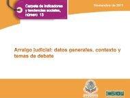Arraigo judicial: datos generales, contexto y temas de debate