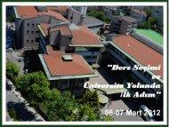 """""""Ders Seçimi ve Üniversite Yolunda İlk Adım"""" 06-07 Mart 2012"""