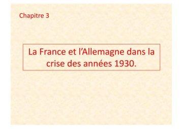 La France et l'Allemagne dans la crise des années 1930.
