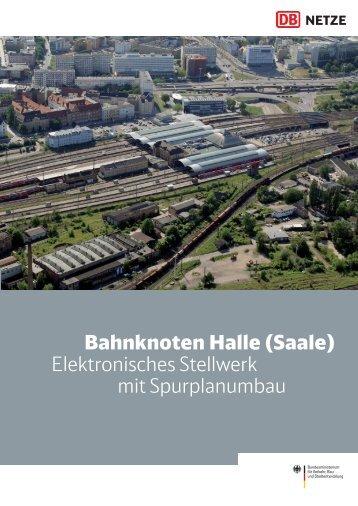 Bahnknoten Halle - Verkehrsprojekt der Deutschen Einheit 8