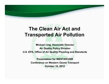The Clean Air Act and Transported Air Pollution - WESTAR