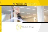Die Abonnements 2012 / 2013 - Stadthalle Balingen