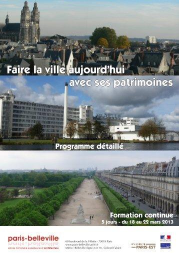 Faire la ville aujourd'hui avec ses patrimoines - Ecole Nationale ...