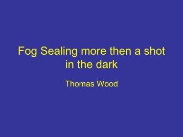 Fog Sealing Presentation