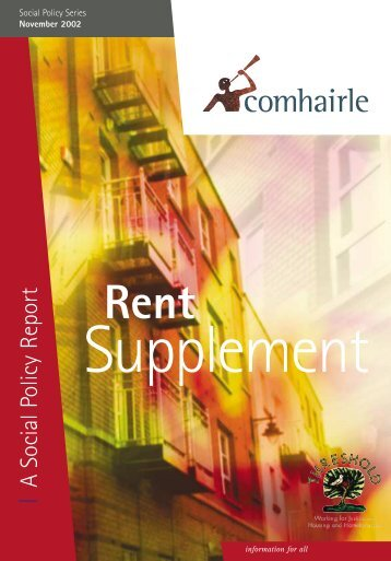 Rent Supplement: A Social Policy Report (jointly with Threshold) 2002