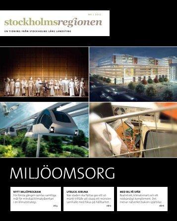 Stockholmsregionen 1-2012 - SLL Tillväxt, miljö och ...