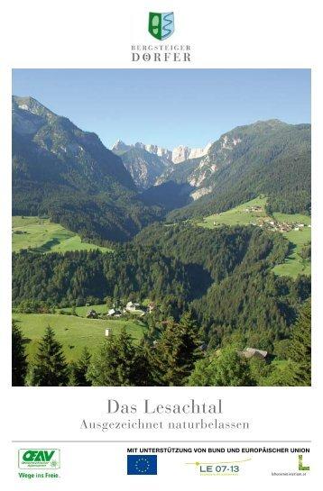 Das Lesachtal - Ausgezeichnet naturbelassen - Bergsteigerdörfer