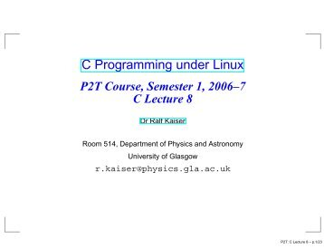 C Programming under Linux - Nuclear Physics - University of Glasgow