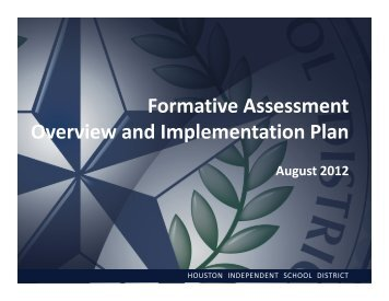 HISD Assessment Update - Houston Independent School District