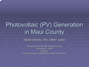 Photovoltaic (PV) Generation in Maui County - Heco.com