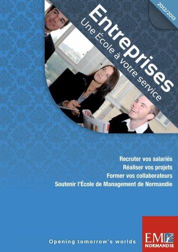 Téléchargez la plaquette Entreprises 2012-2013 - EM Normandie