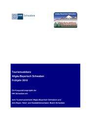 Tourismusbilanz Allgäu/Bayerisch Schwaben ... - B4B SCHWABEN