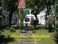 30 Jahre Psychiatriereform - Geschichte der Psychiatrie