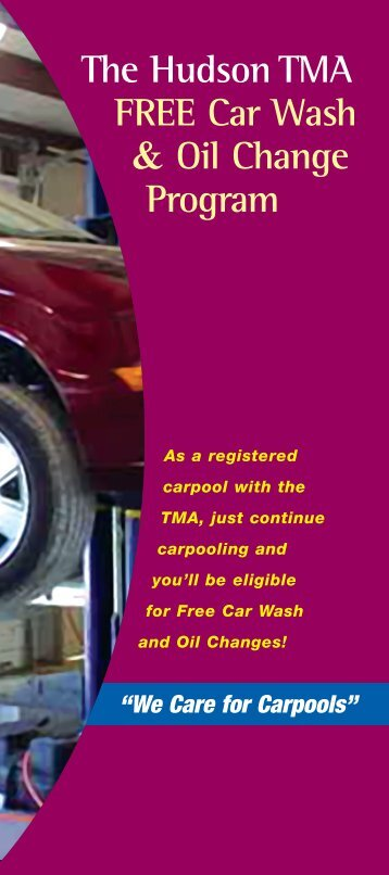 The Hudson TMA FREE Car Wash & Oil Change Program