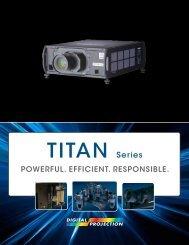 TITAN Series Brochure - Digital Projection