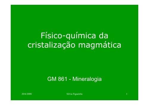 Físico-química da cristalização magmática