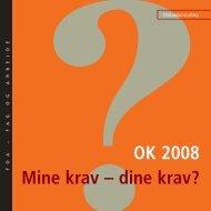 OK 2008 - Mine krav - dine krav? - FOA