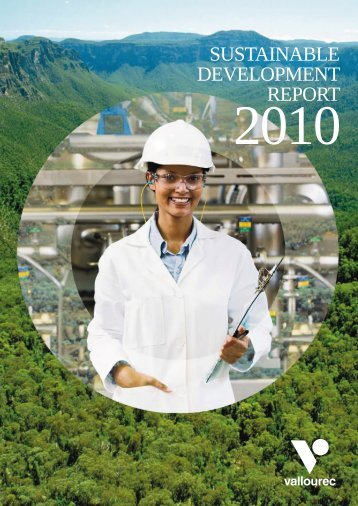 sustainable DeVelOPMent RePORt - Vallourec