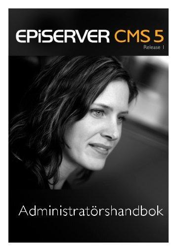 Administratörshandbok EPiServer CMS 5 ... - EPiServer World