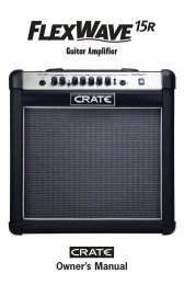FlexWave15R Guitar Amplifier Owner's Manual - Crate