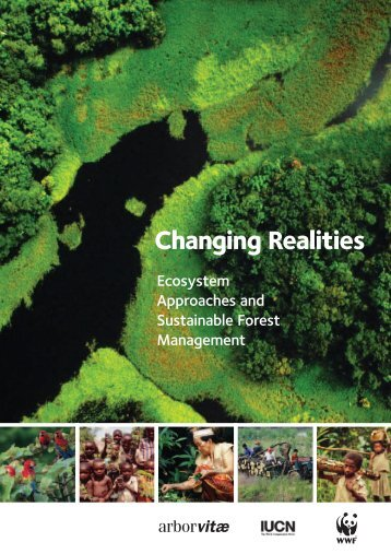Ecosystem approached and sustainable forest management - IUCN