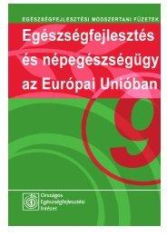Egészségfejlesztés és népegészségügy az Európai Unióban
