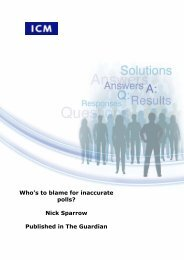 Who's to blame for inaccurate polls? Nick Sparrow ... - ICM Research