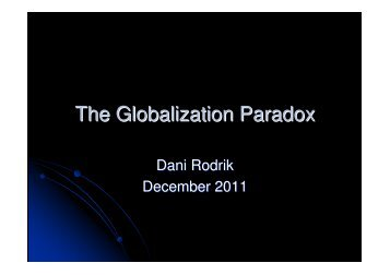 Dani Roderik: The Globalization Paradox December 2011 WRR