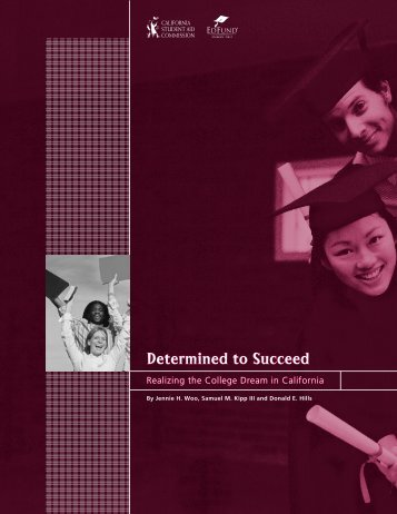 Determined to Succeed - CSAC California Student Aid Commission ...