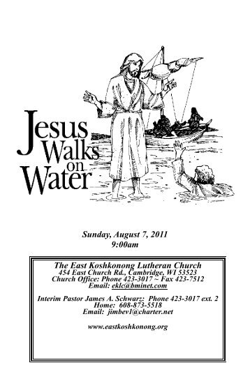Sunday, August 7, 2011 9:00am The East Koshkonong Lutheran ...