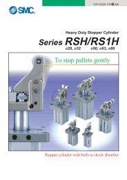 Heavy Duty Stopper Cylinder Series RSH/RS1H - SMC ETech