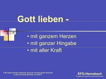 Gott lieben - - EFG Hemsbach