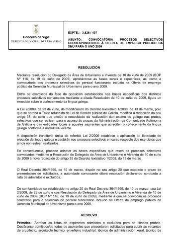 Concello de Vigo RESOLUCIÓN Mediante resolución do Delegado ...