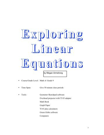Exploring Linear Equations (9th Grade) By: Megan Armstrong
