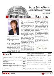 Bericht aus Berlin Juni 2008 - Karin Evers-Meyer MdB