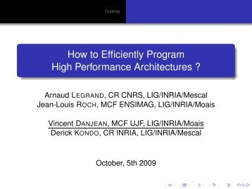 How to Efficiently Program High Performance Architectures ?