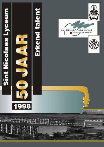 Reünieboek 50 jaar St Nicolaaslyceum + SNeLBinder nr ... - Myrakels