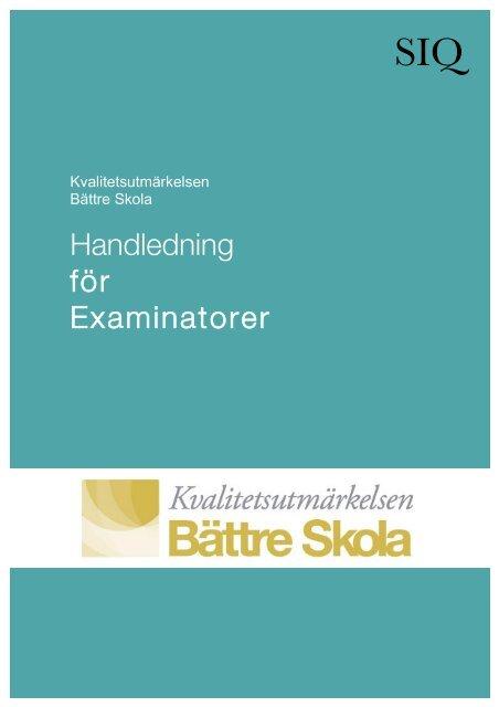 Handledning för Examinatorer - Institutet för Kvalitetsutveckling, SIQ