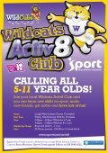 Join your local Wildcats Activ8 Club and you can learn new skills for ... - Page 2