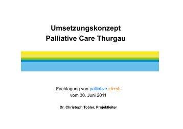 Präsentation von Herr Dr. Tobler - palliative zh+sh