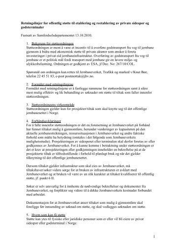 1 Retningslinjer for offentlig støtte til etablering og ... - Jernbaneverket