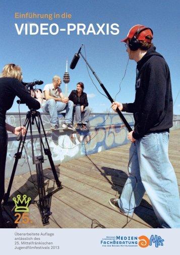 Einführung in die Videopraxis - Medienzentrum Parabol