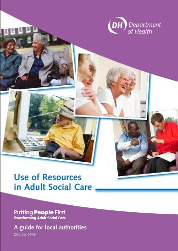 Use of Resources in Adult Social Care - Think Local Act Personal