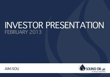 Investor presentatIon - Sound Oil